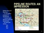 pipeline routes an impression