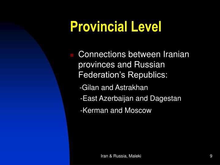 Provincial Level