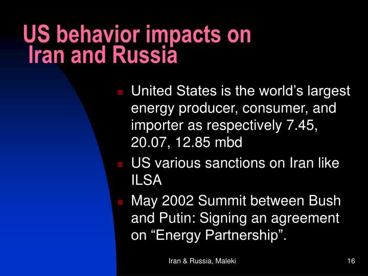 US behavior impacts on