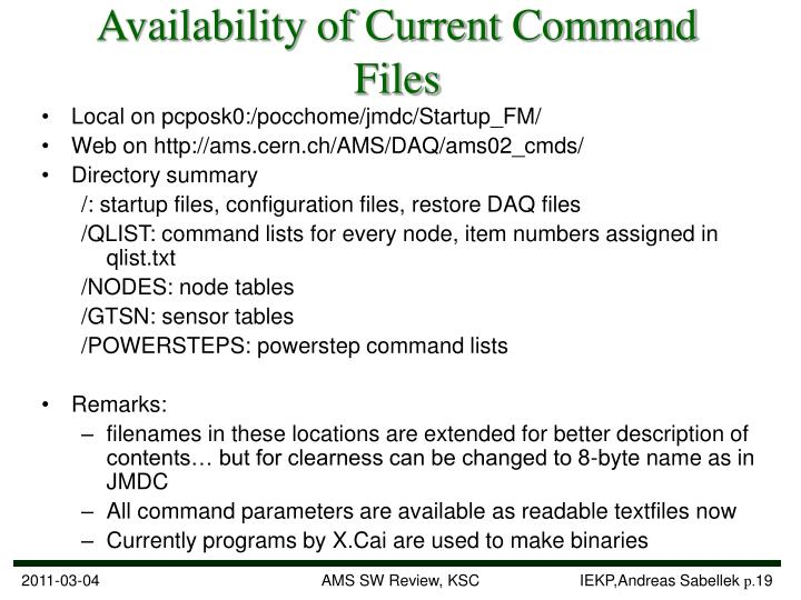 Availability of Current Command Files