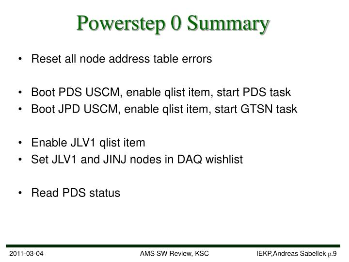 Powerstep 0 Summary