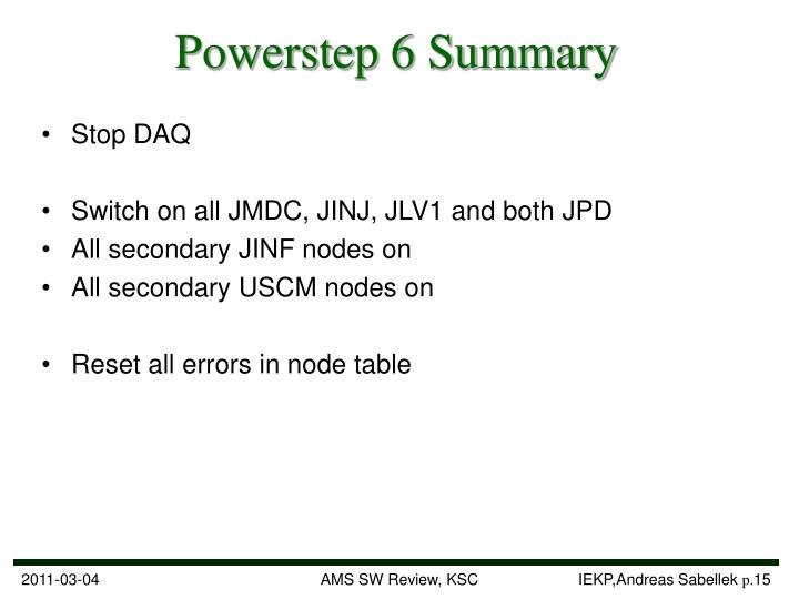 Powerstep 6 Summary