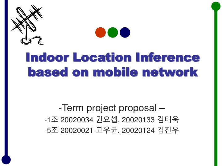 Indoor Location Inference based on mobile network