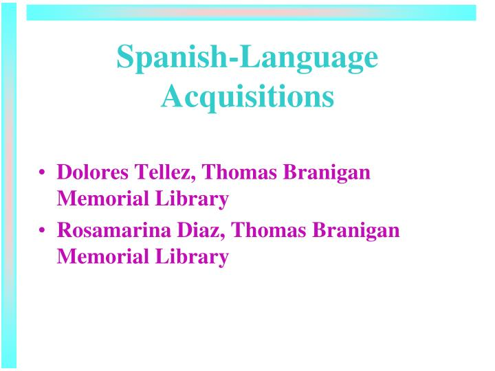 Spanish language acquisitions1