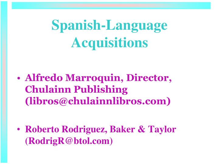 Alfredo Marroquin, Director, Chulainn Publishing (libros@chulainnlibros.com)