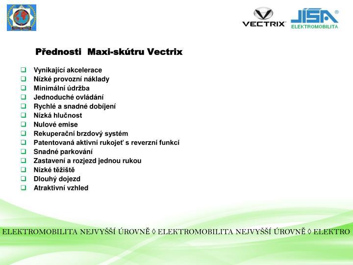 Přednosti  Maxi-skútru Vectrix