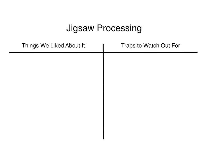 Jigsaw Processing
