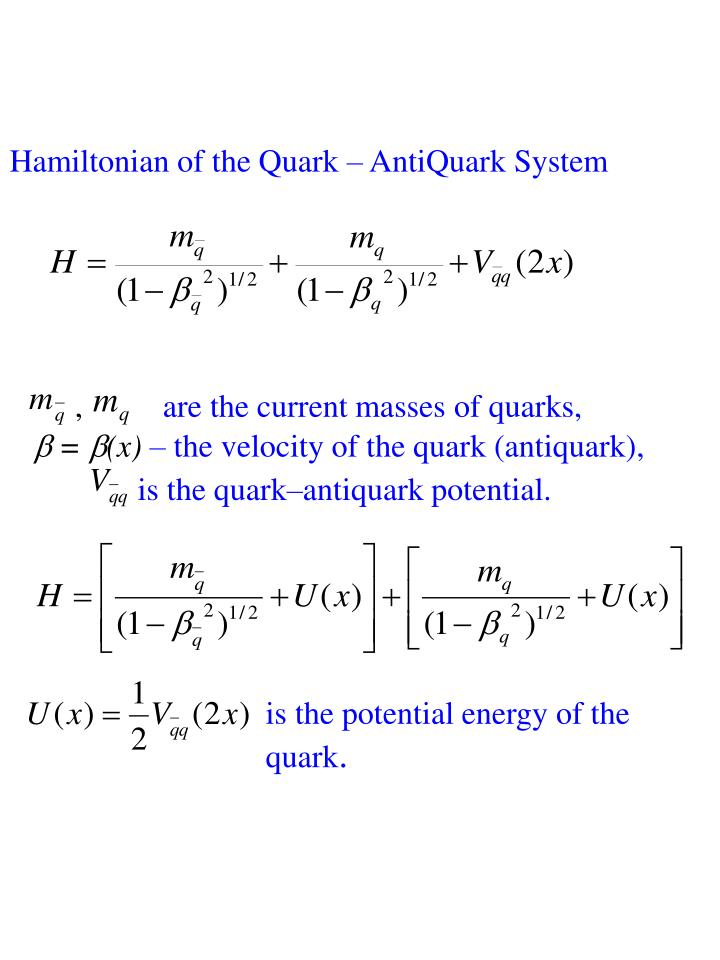 is the potential energy of the quark