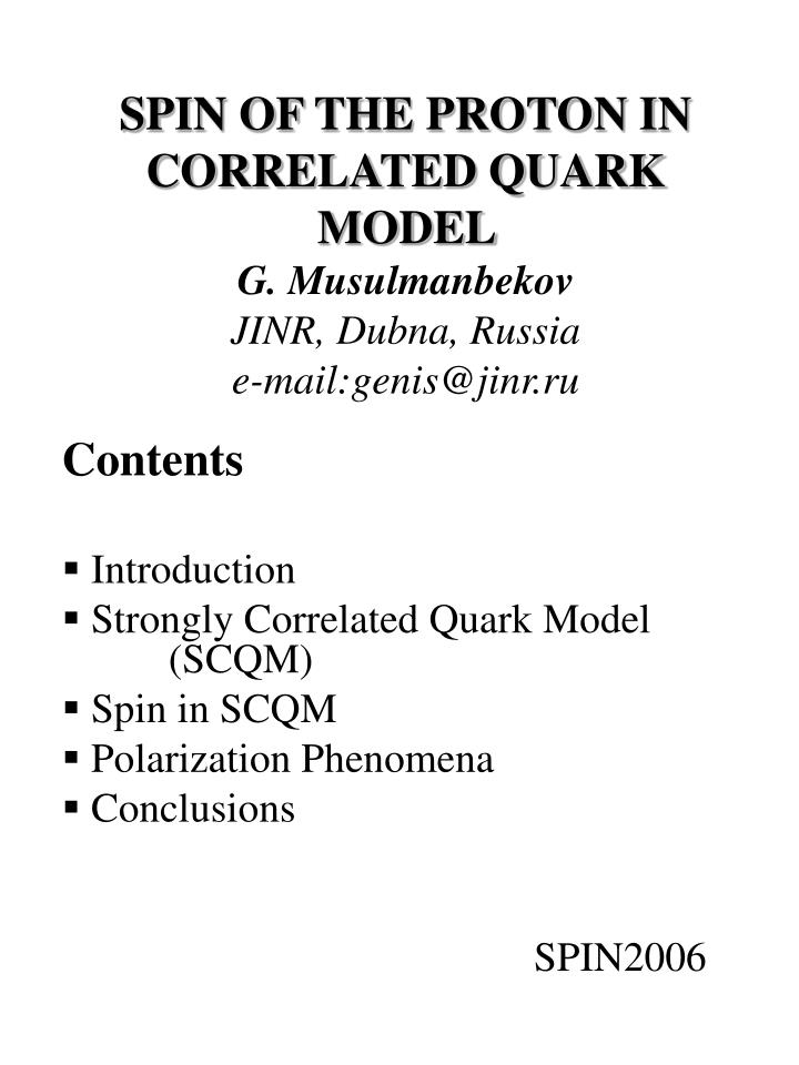 spin of the proton in correlated quark model g musulmanbekov jinr dubna russia e mail genis@jinr ru