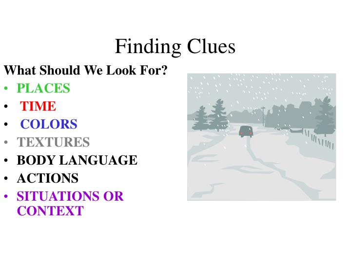 Finding Clues