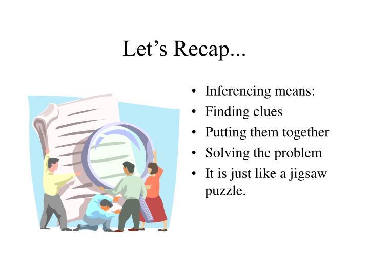 Let's Recap...