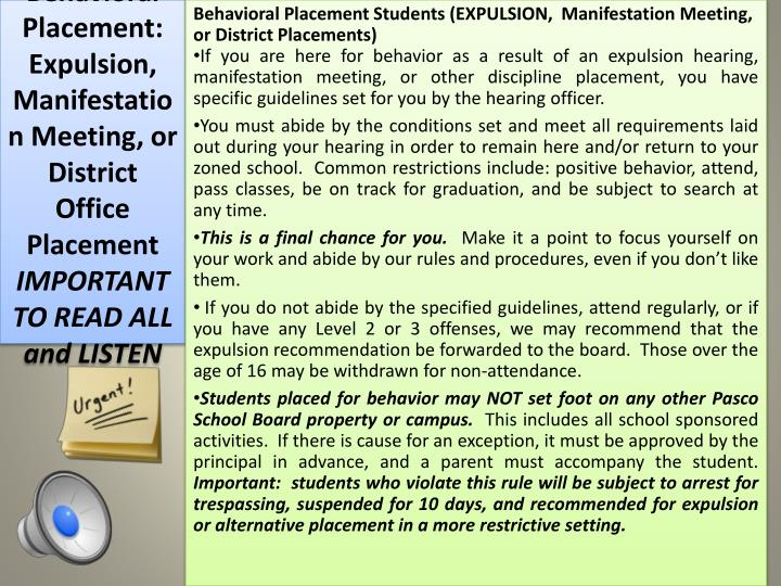 Behavioral Placement Students (EXPULSION,  Manifestation Meeting,  or District Placements)