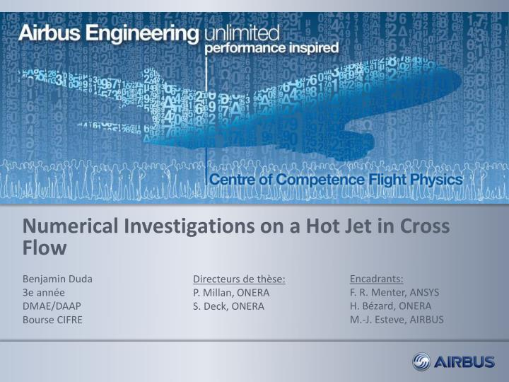 Numerical investigations on a hot jet in cross flow