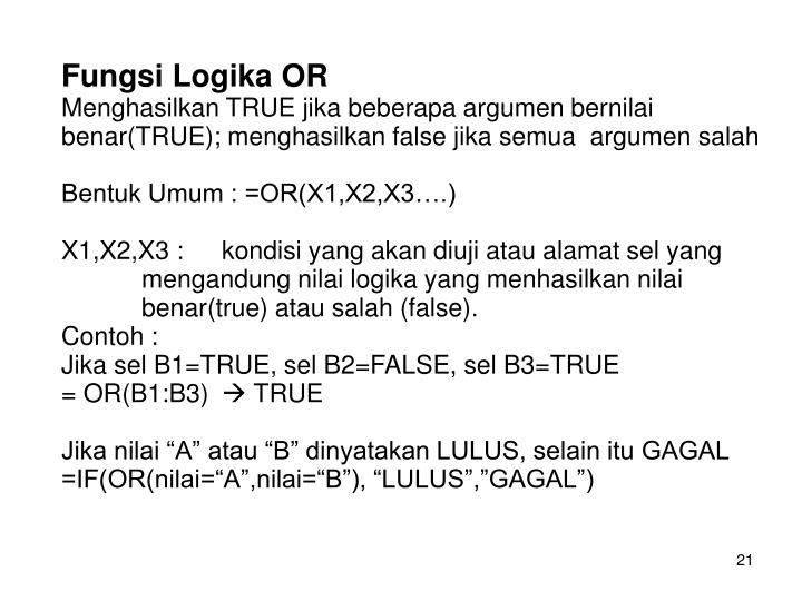 Fungsi Logika OR