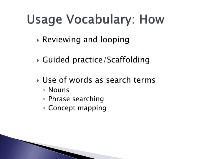 Usage Vocabulary: How