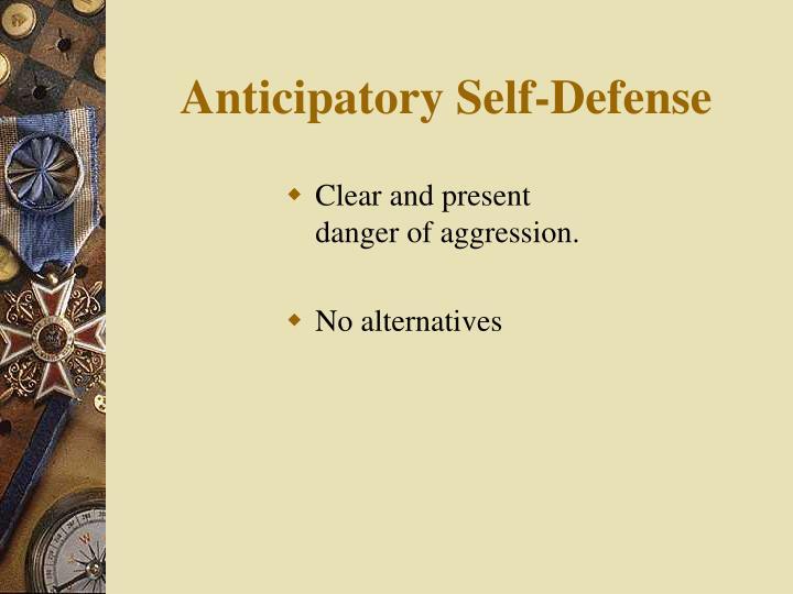 Anticipatory Self-Defense