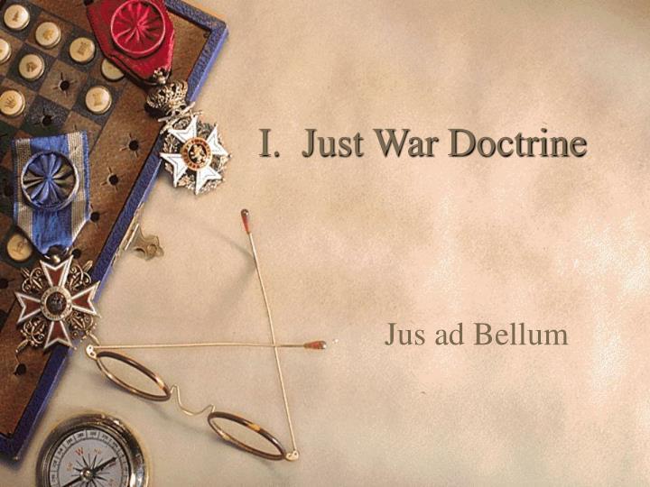 I.  Just War Doctrine