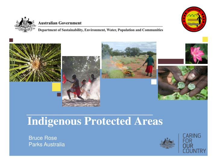 Indigenous protected areas