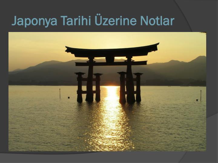 Japonya Tarihi zerine Notlar