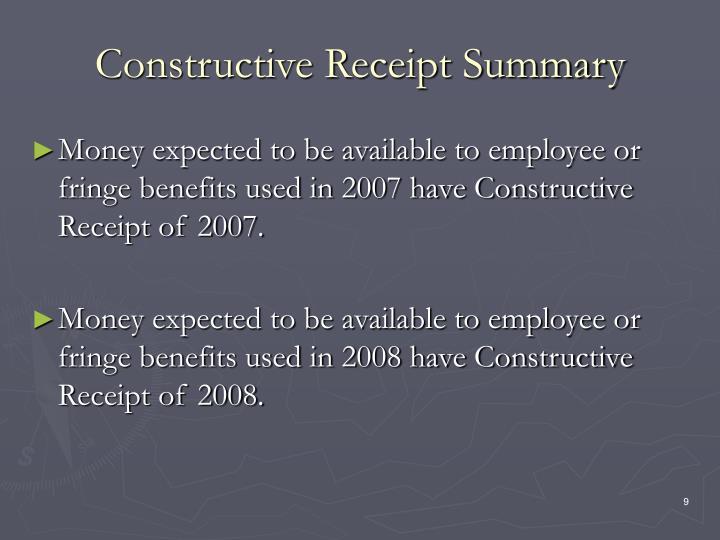 Constructive Receipt Summary