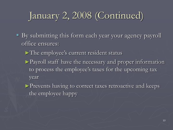 January 2, 2008 (Continued)