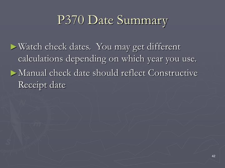 P370 Date Summary