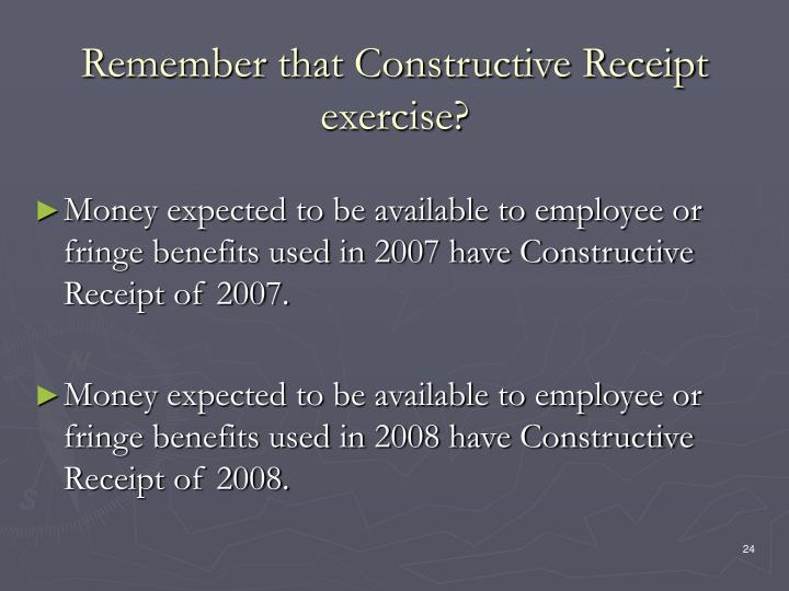 Remember that Constructive Receipt exercise?