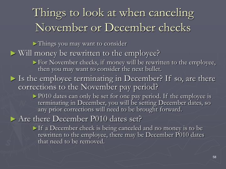 Things to look at when canceling November or December checks