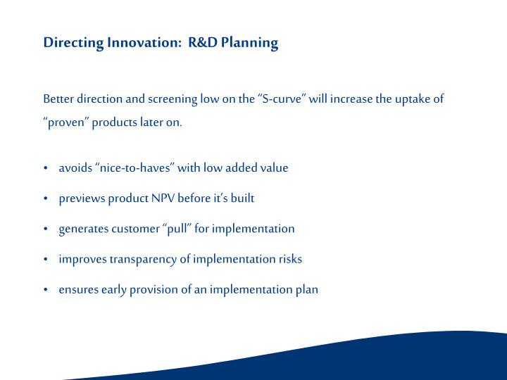 Directing Innovation:  R&D Planning