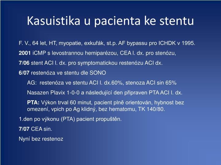 Kasuistika u pacienta ke stentu