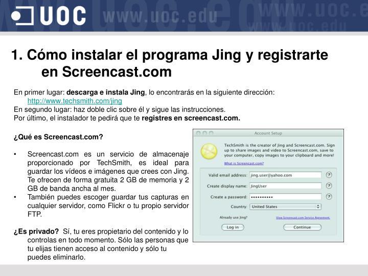 1. Cómo instalar el programa Jing