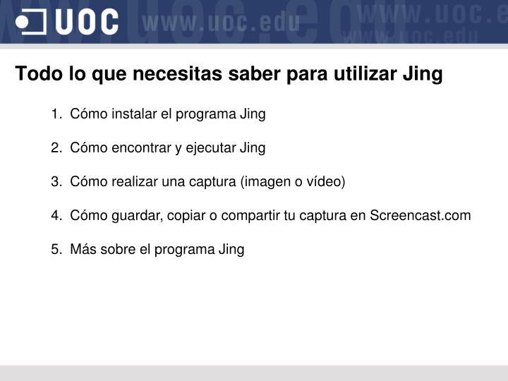 Todo lo que necesitas saber para utilizar Jing