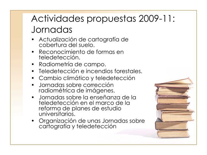 Actividades propuestas 2009-11: Jornadas
