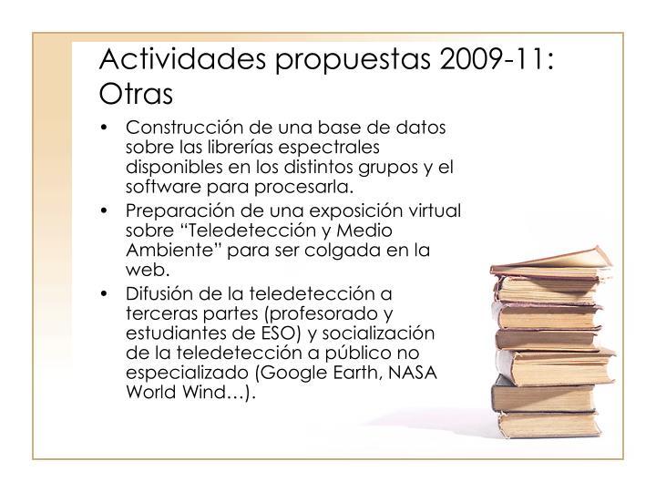 Actividades propuestas 2009-11: Otras