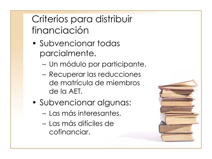 Criterios para distribuir financiación