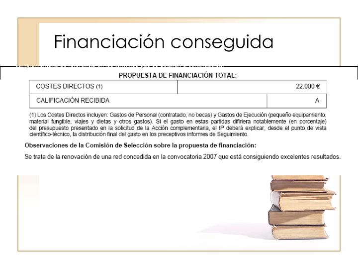 Financiación conseguida