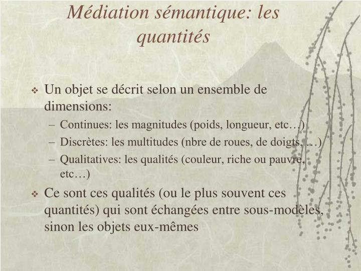 Médiation sémantique: les quantités