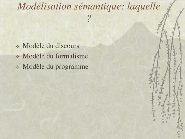 Modélisation sémantique: laquelle ?