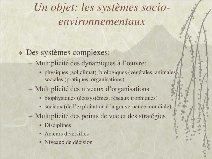 Un objet: les systèmes socio-environnementaux