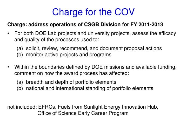 Charge: address operations of CSGB Division for FY 2011-2013