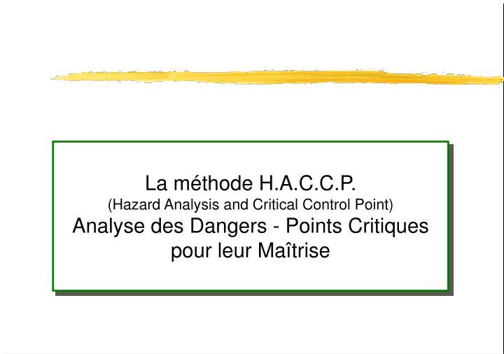 La méthode H.A.C.C.P.