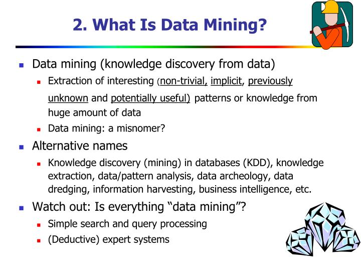 2. What Is Data Mining?