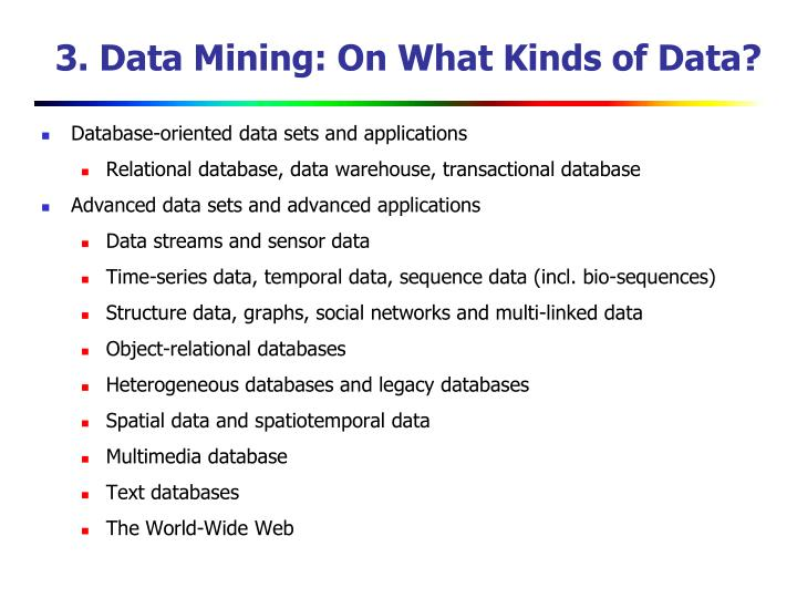 3. Data Mining: On What Kinds of Data?