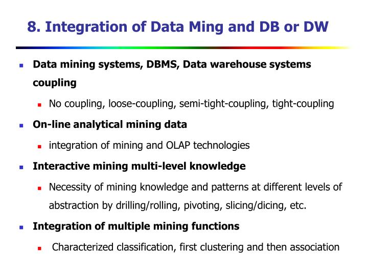 8. Integration of Data Ming and DB or DW