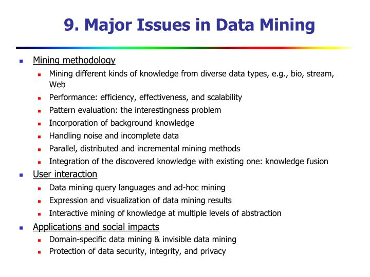 9. Major Issues in Data Mining