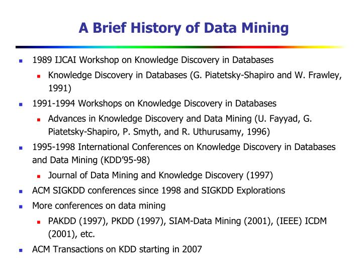 A Brief History of Data Mining