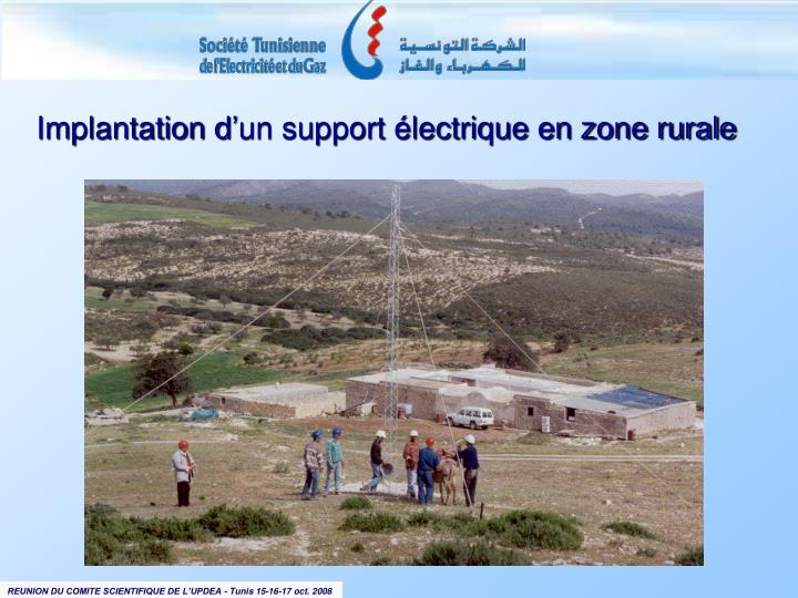 Implantation d'un support électrique en zone rurale