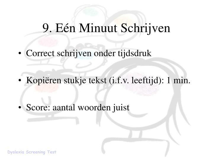 9. Eén Minuut Schrijven