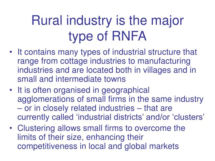 Rural industry is the major type of RNFA