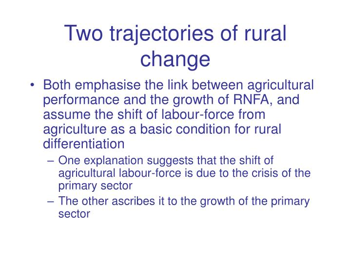 Two trajectories of rural change